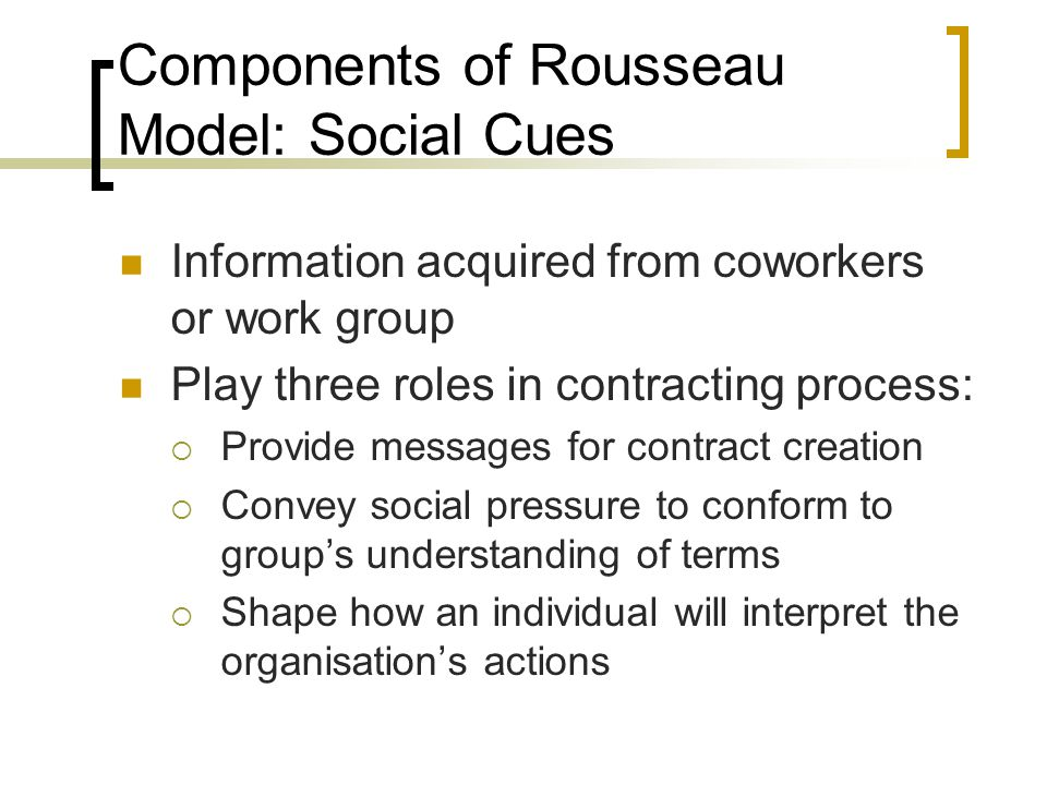 Components of Rousseau Model: Social Cues