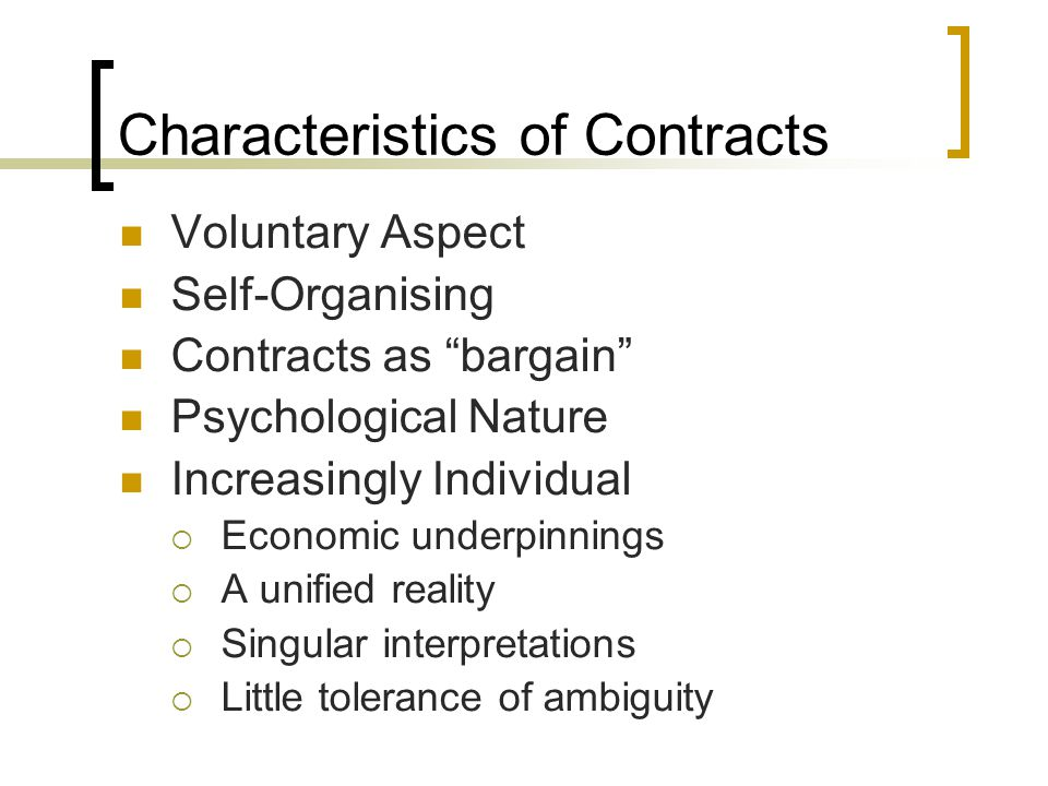 Characteristics of Contracts