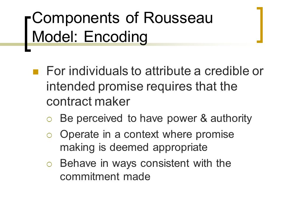 Components of Rousseau Model: Encoding
