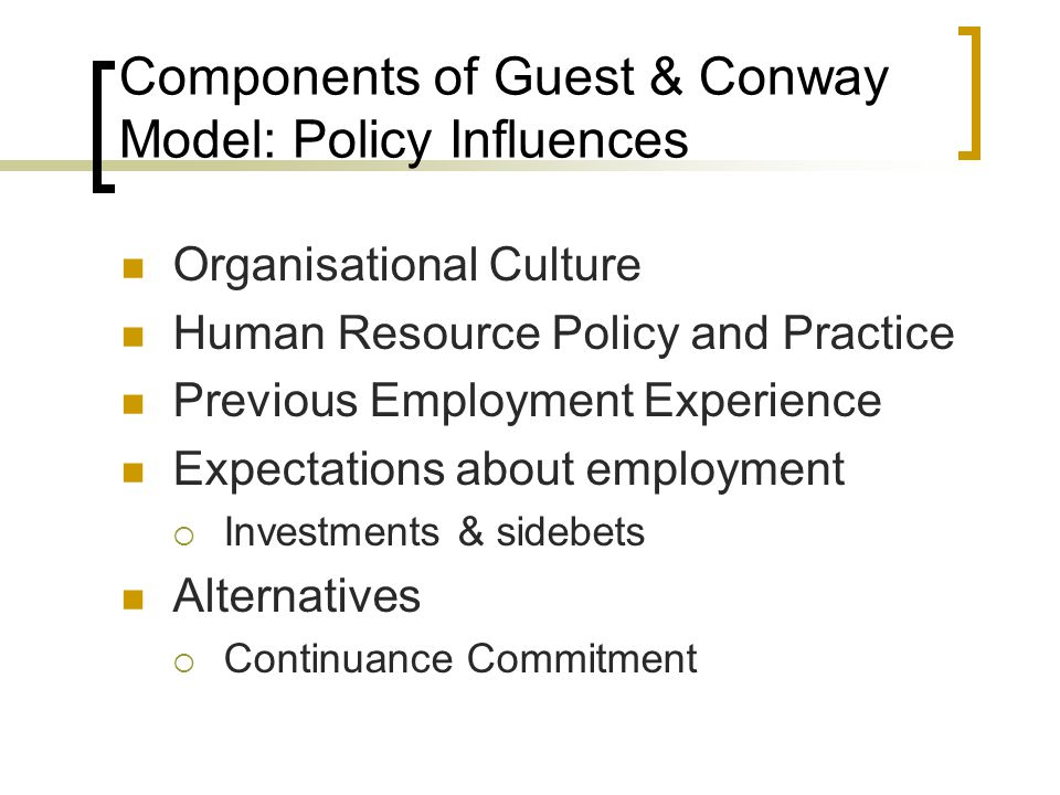 Components of Guest & Conway Model: Policy Influences