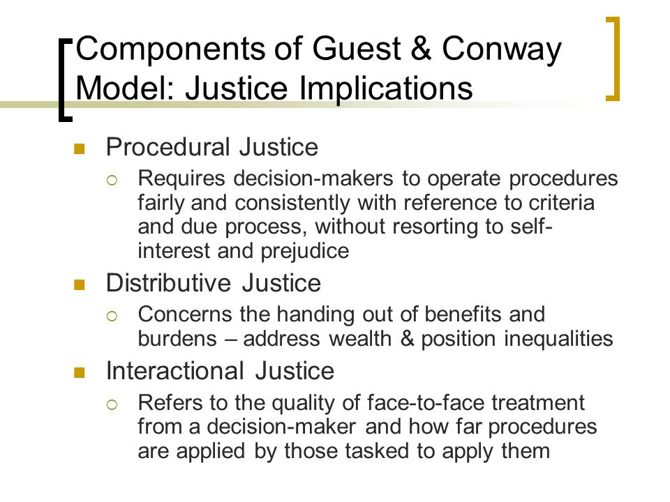 Components of Guest & Conway Model: Justice Implications