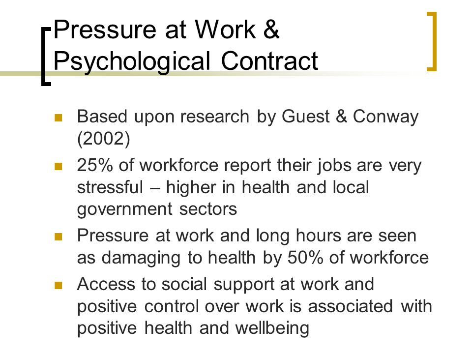 Pressure at Work & Psychological Contract