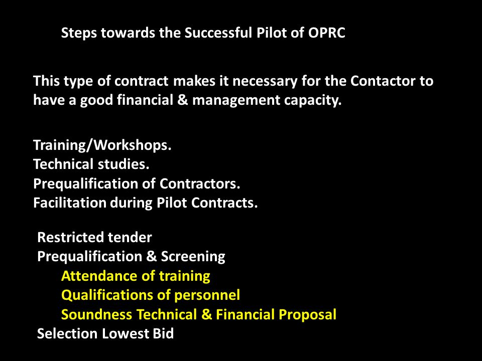 Steps towards the Successful Pilot of OPRC