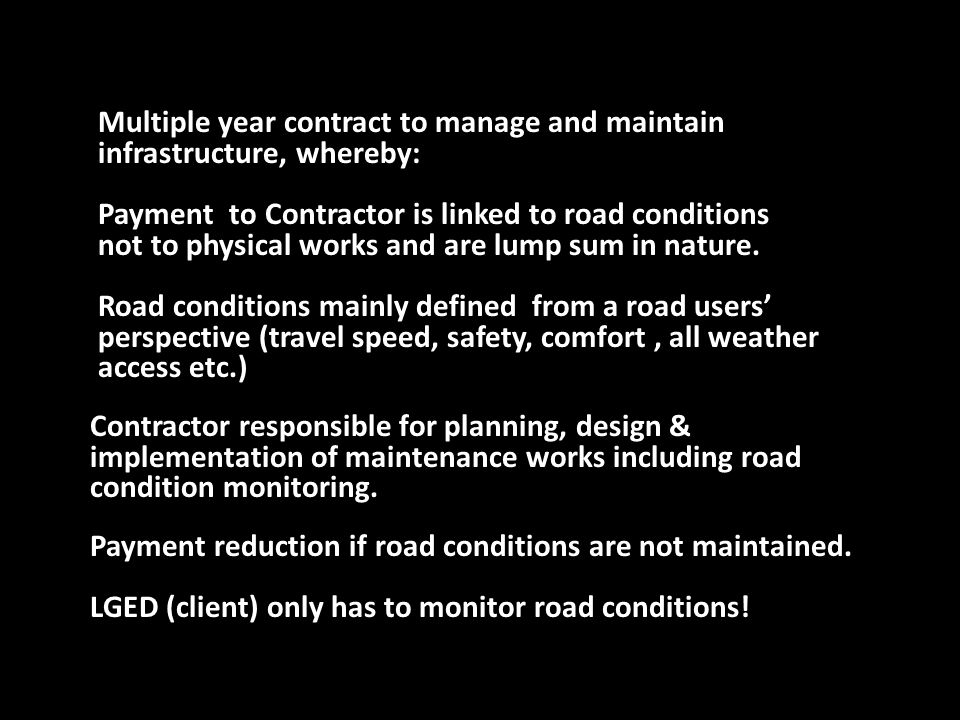 Multiple year contract to manage and maintain infrastructure, whereby: