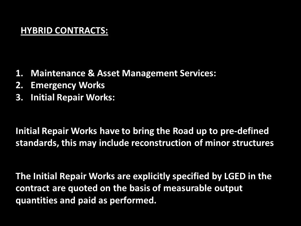 HYBRID CONTRACTS: Maintenance & Asset Management Services: Emergency Works. Initial Repair Works:
