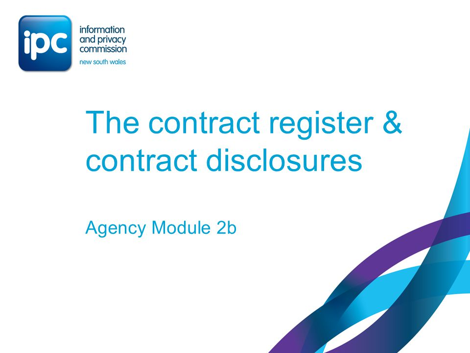 The contract register & contract disclosures Agency Module 2b