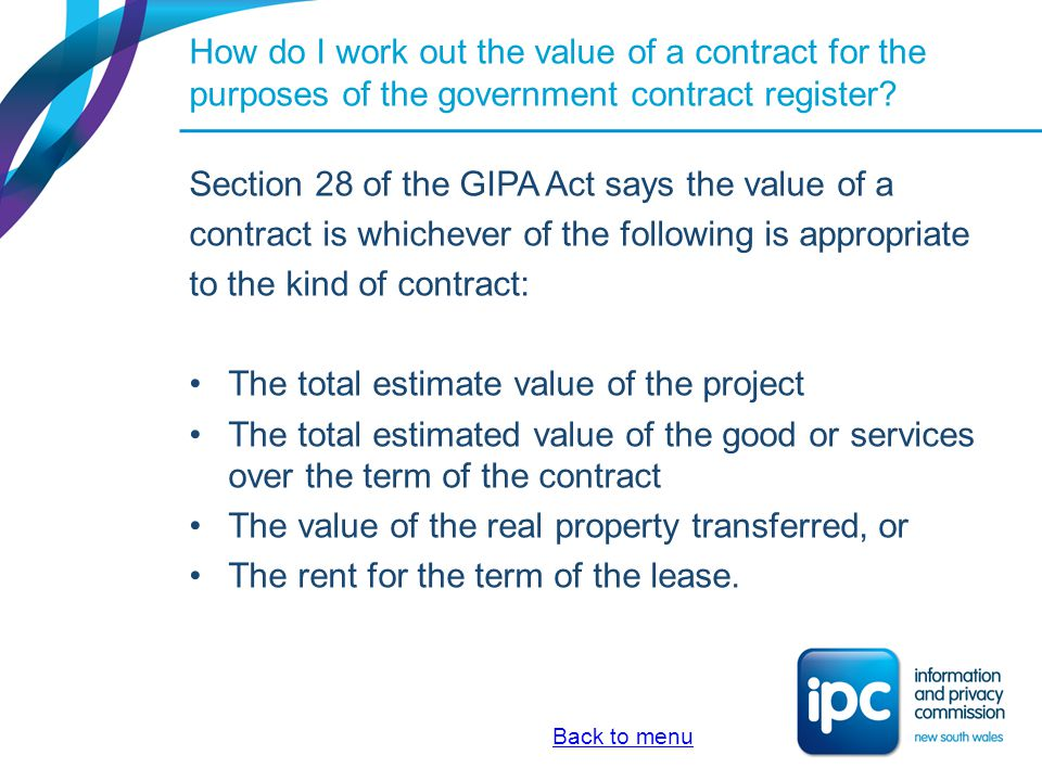 Section 28 of the GIPA Act says the value of a