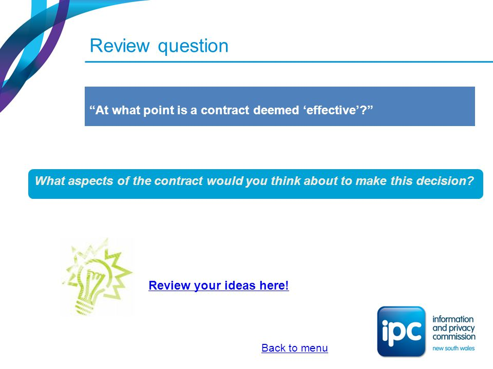 Review question At what point is a contract deemed 'effective'