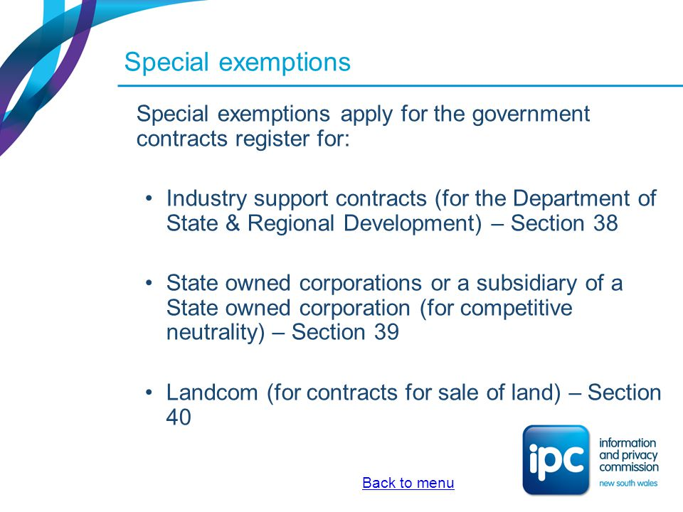 Special exemptions Special exemptions apply for the government contracts register for: