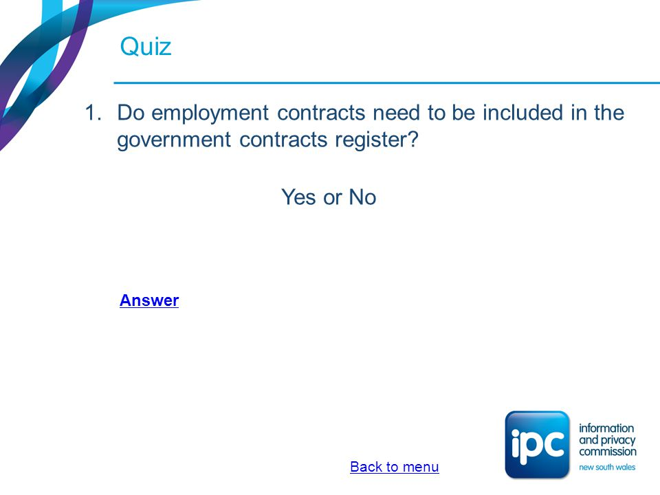 Quiz Do employment contracts need to be included in the government contracts register Yes or No. Answer.