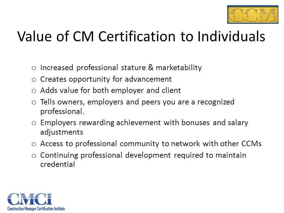 Value of CM Certification to Individuals