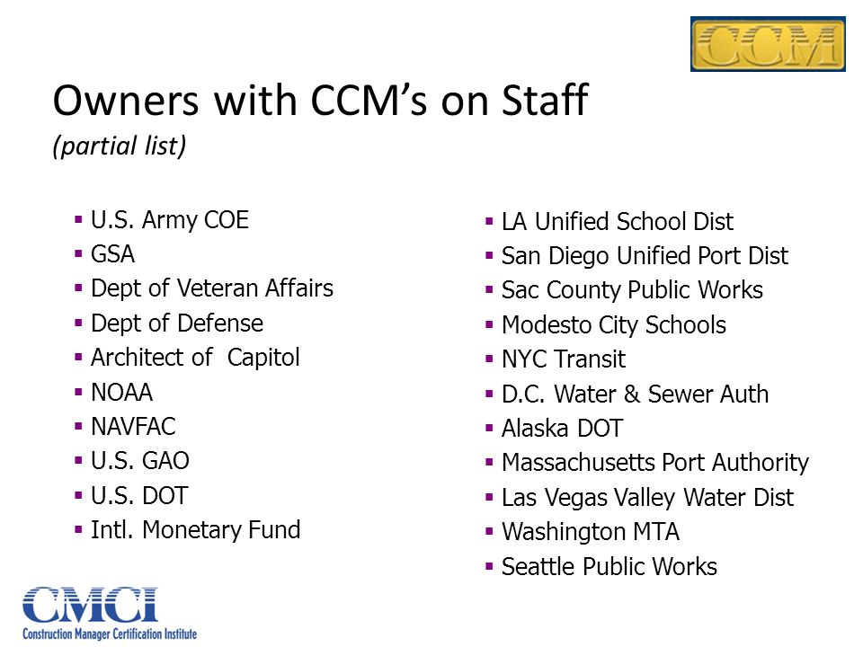 Owners with CCM's on Staff (partial list)