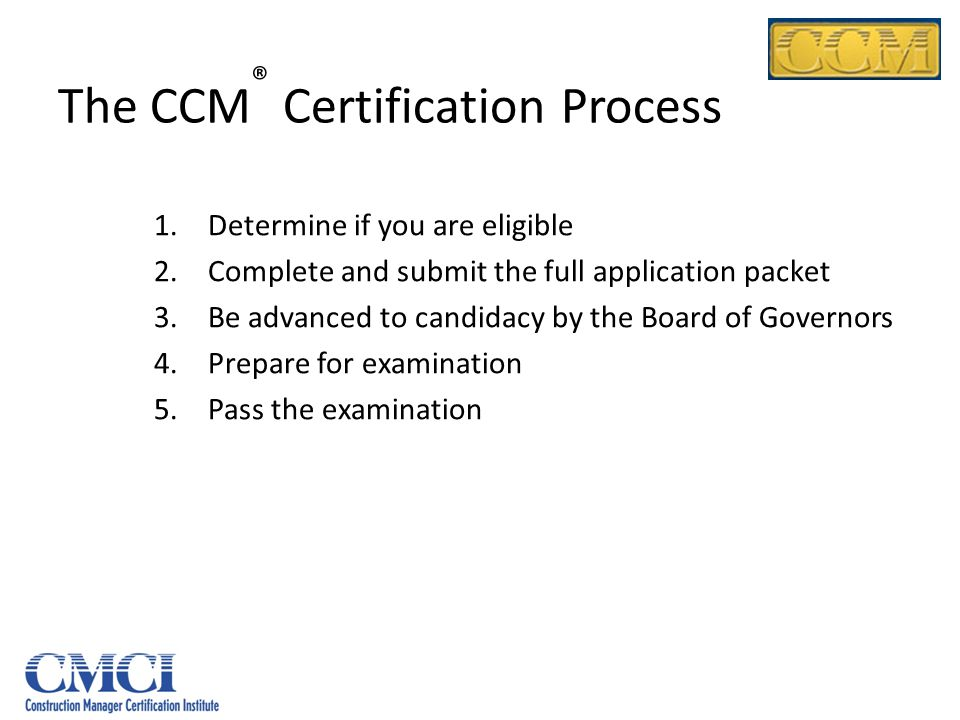 The CCM® Certification Process