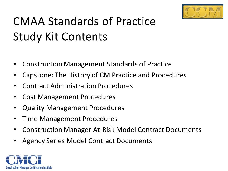 CMAA Standards of Practice Study Kit Contents