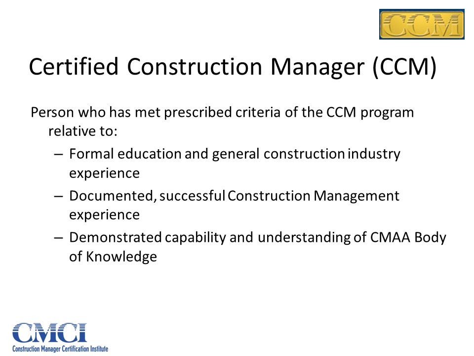 Certified Construction Manager (CCM)
