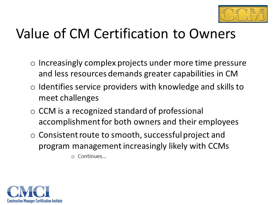 Value of CM Certification to Owners