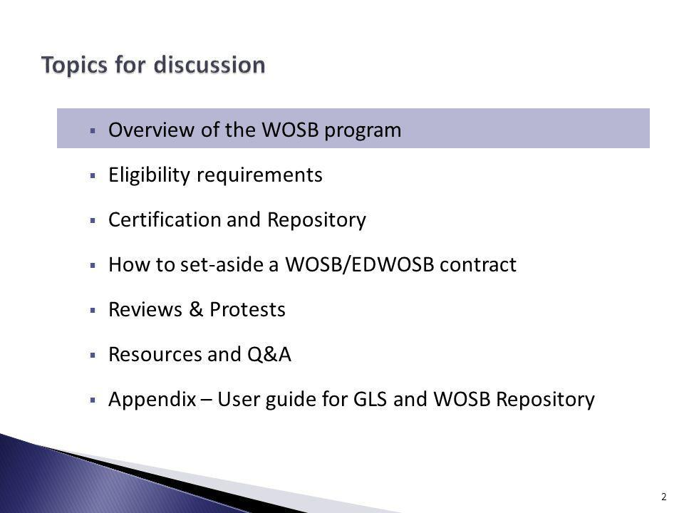 Topics for discussion Overview of the WOSB program