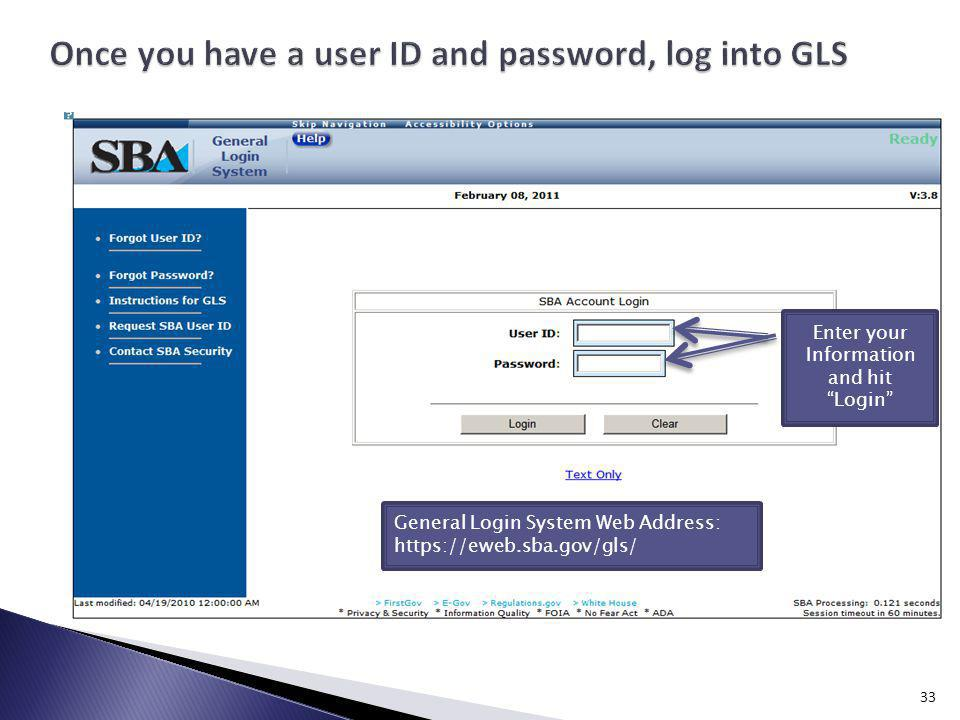 Once you have a user ID and password, log into GLS