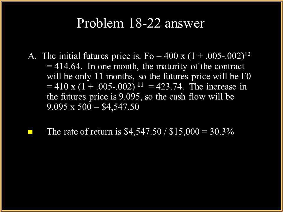 Problem 18-22 answer