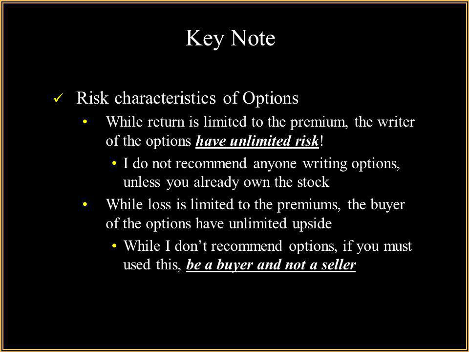 Key Note Risk characteristics of Options