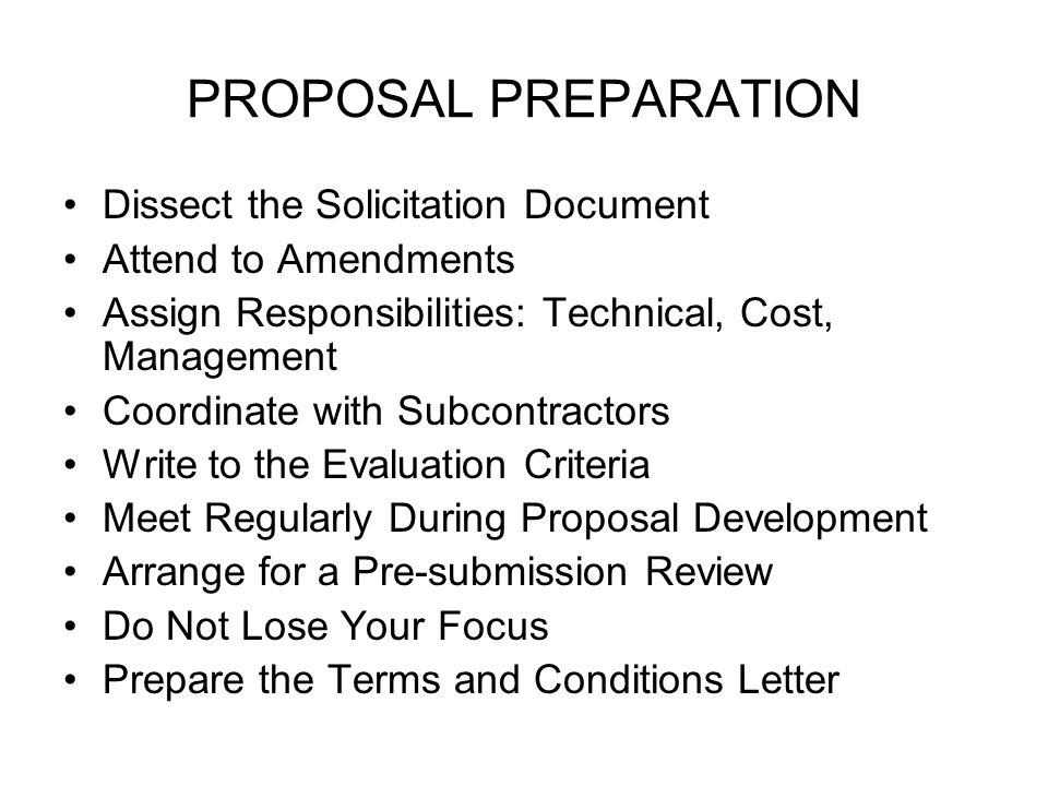 PROPOSAL PREPARATION Dissect the Solicitation Document