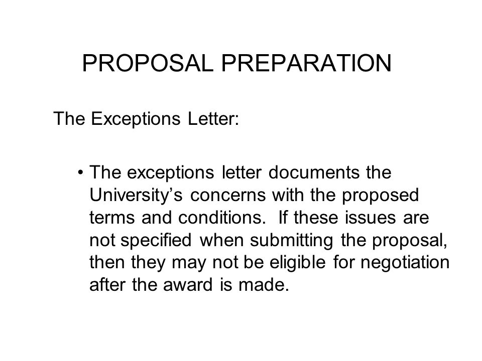 PROPOSAL PREPARATION The Exceptions Letter: