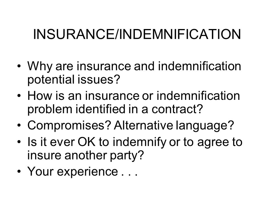 INSURANCE/INDEMNIFICATION