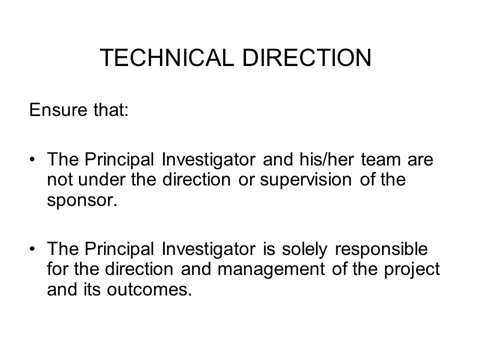 TECHNICAL DIRECTION Ensure that: