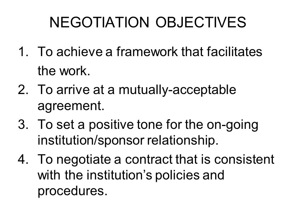 NEGOTIATION OBJECTIVES