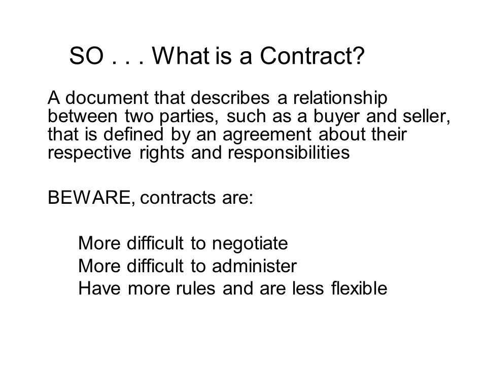SO What is a Contract