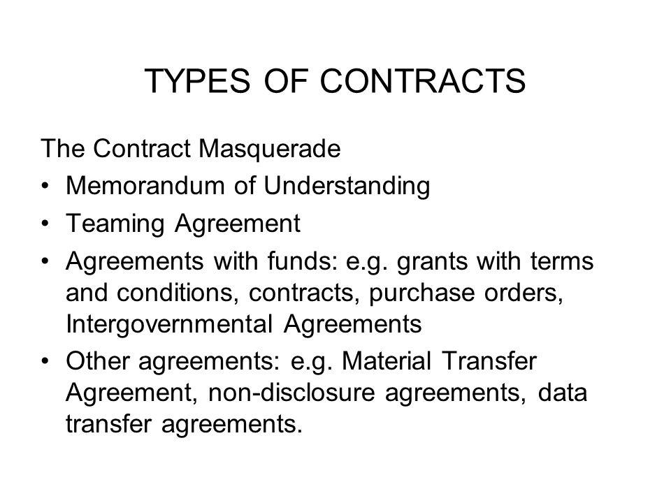 TYPES OF CONTRACTS The Contract Masquerade Memorandum of Understanding