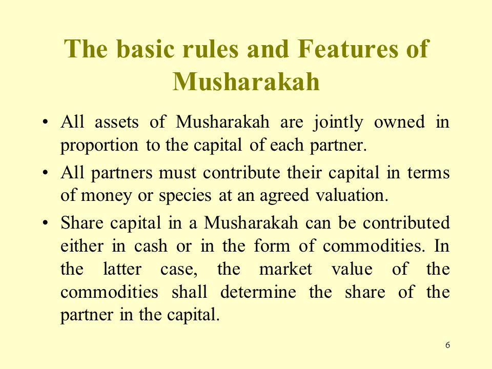 The basic rules and Features of Musharakah