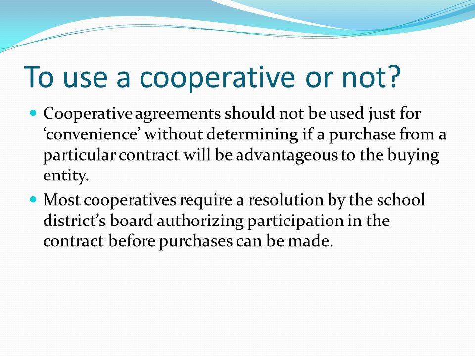 To use a cooperative or not