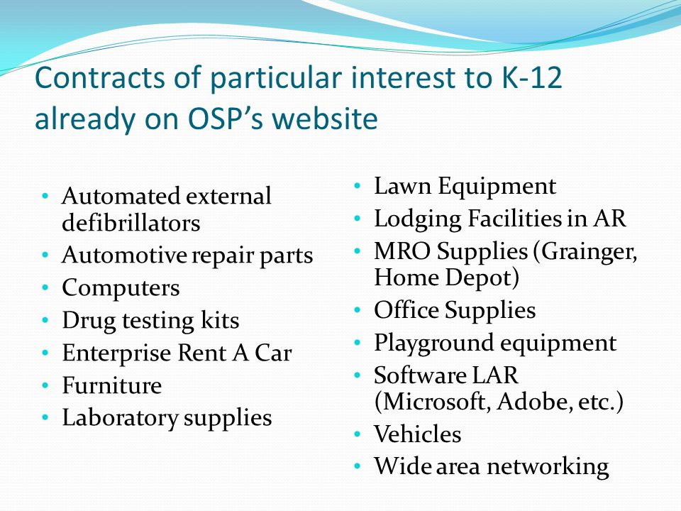 Contracts of particular interest to K-12 already on OSP's website