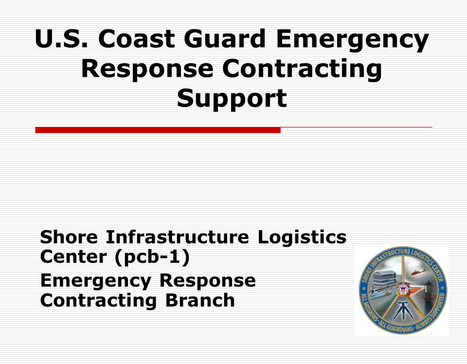 U.S. Coast Guard Emergency Response Contracting Support