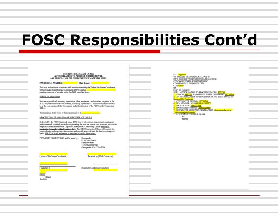 FOSC Responsibilities Cont'd