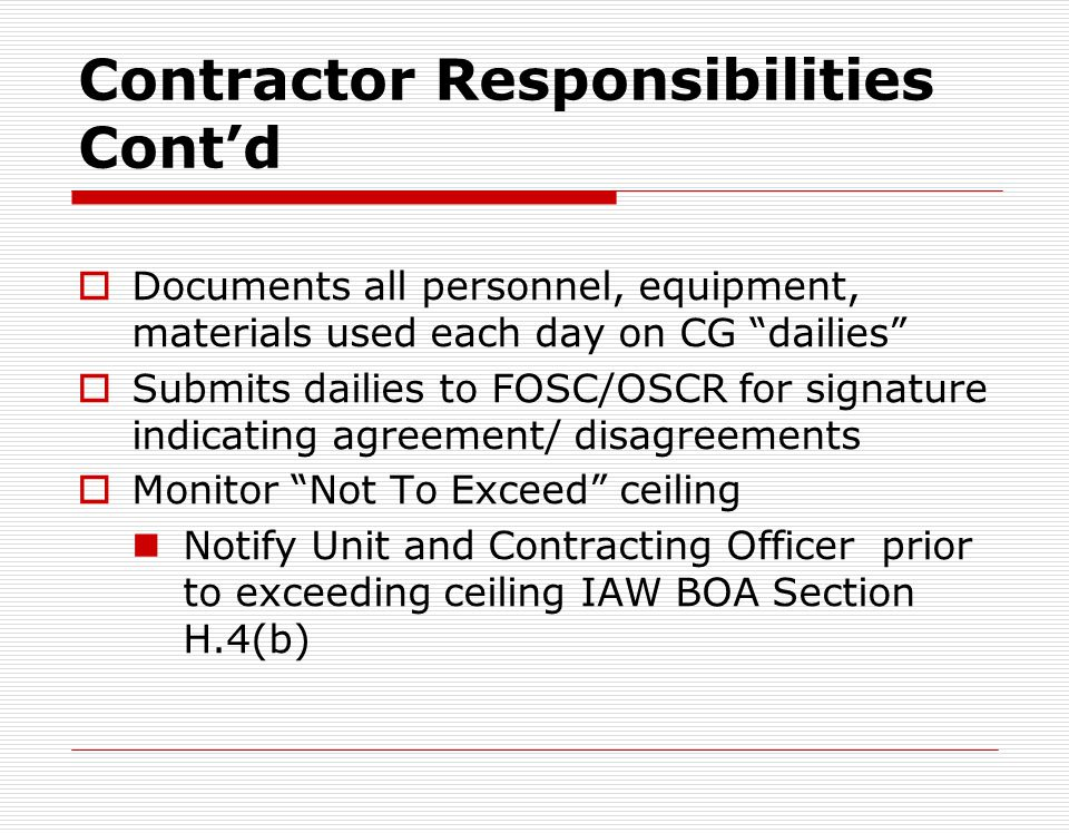 Contractor Responsibilities Cont'd