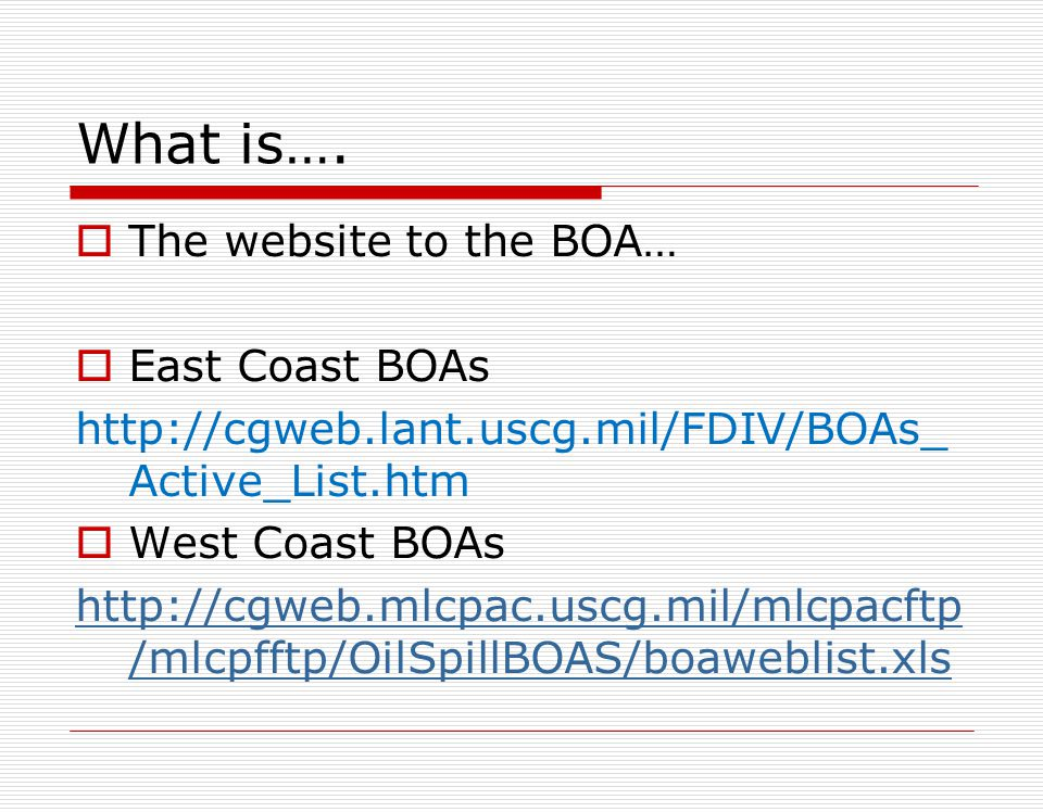 What is…. The website to the BOA… East Coast BOAs