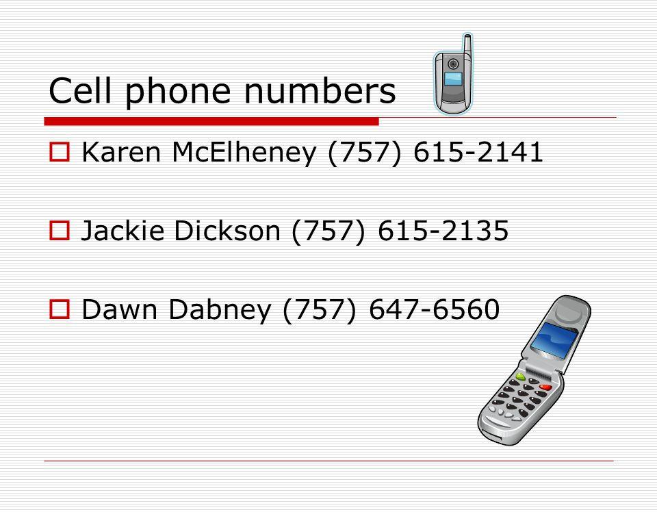 Cell phone numbers Karen McElheney (757) 615-2141