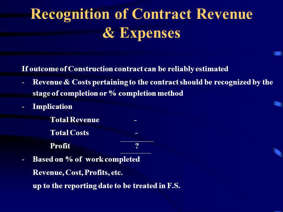 Recognition of Contract Revenue & Expenses
