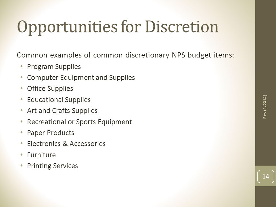 Opportunities for Discretion