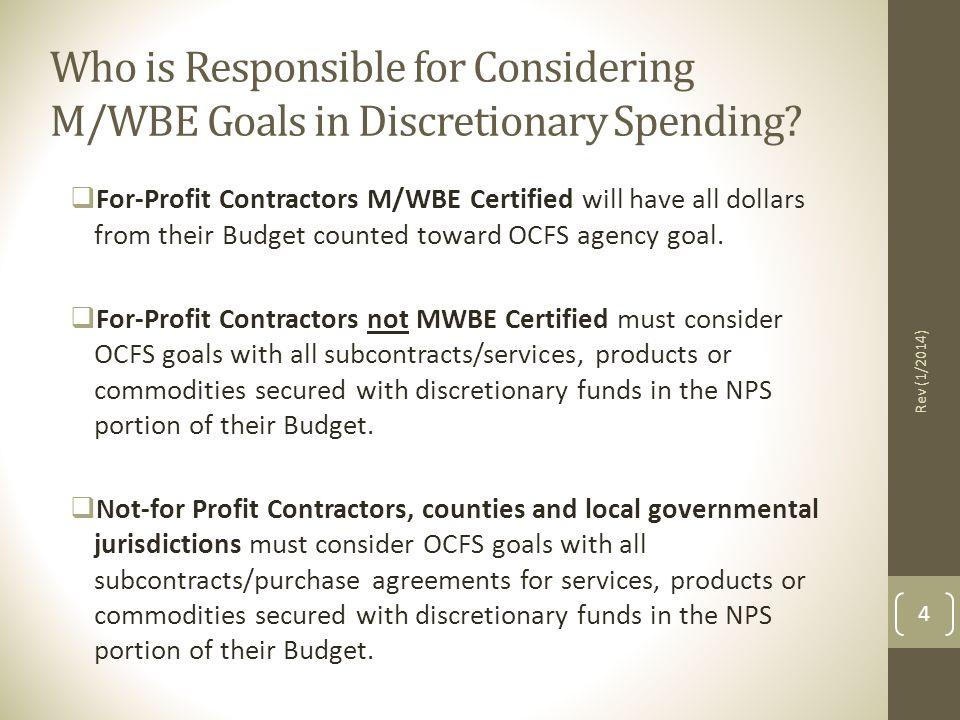 Who is Responsible for Considering M/WBE Goals in Discretionary Spending
