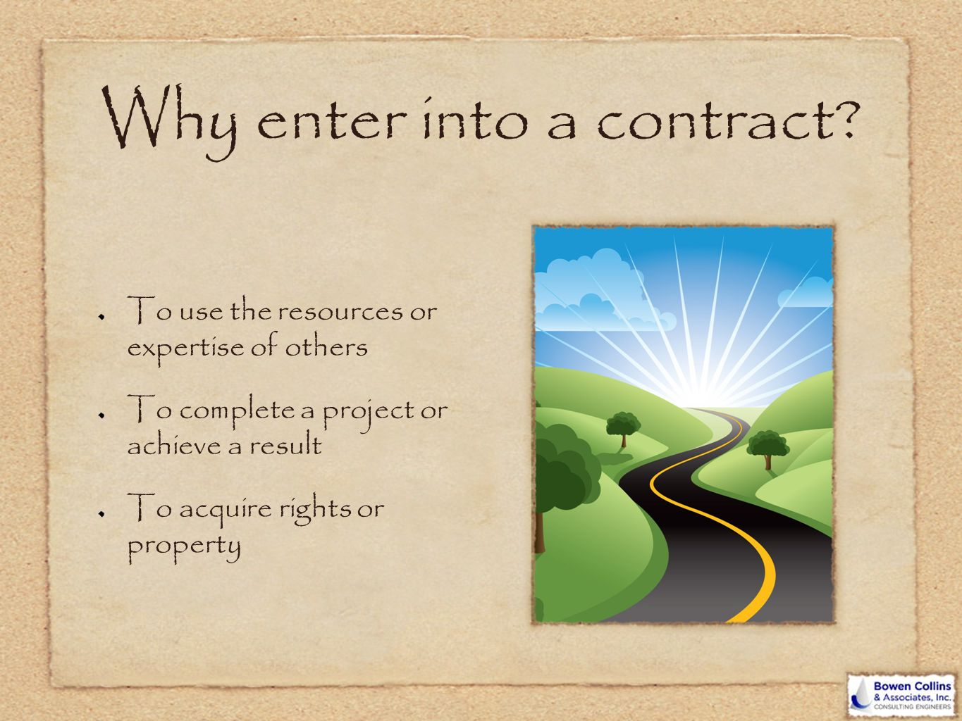 Why enter into a contract