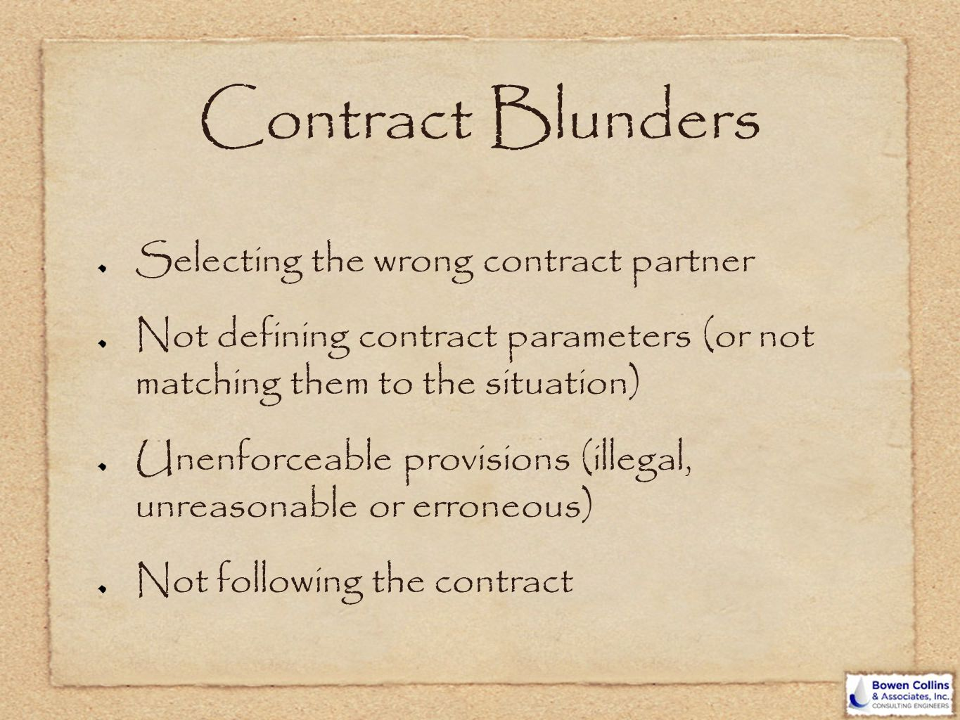 Contract Blunders Selecting the wrong contract partner