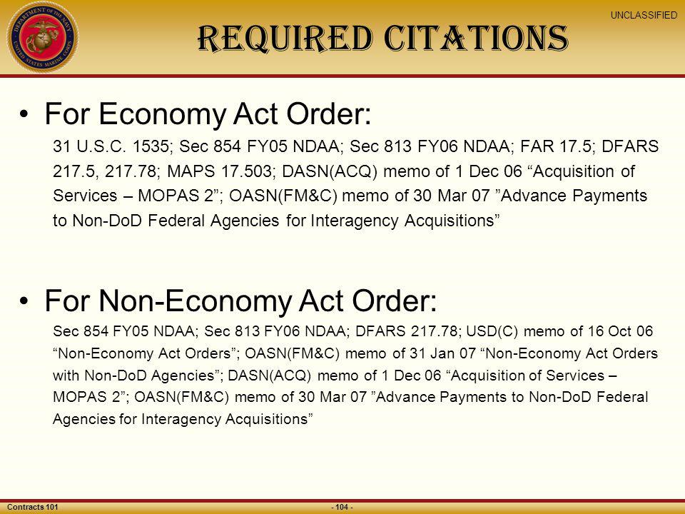 Required Citations For Economy Act Order: For Non-Economy Act Order: