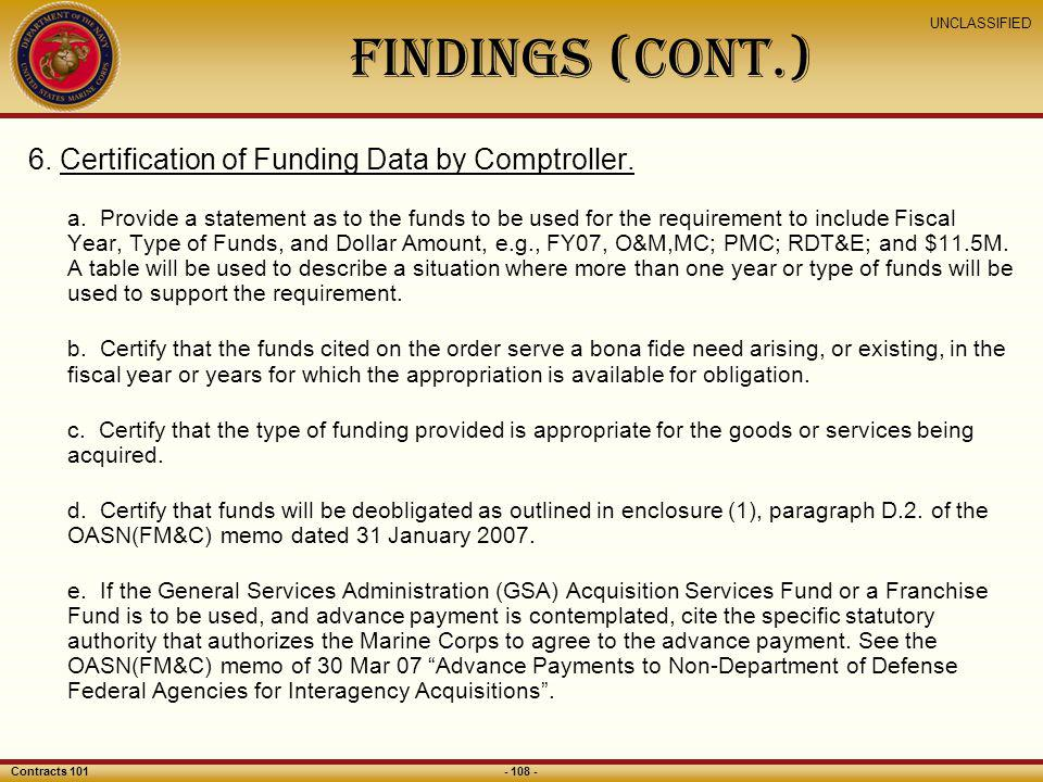 Findings (CONT.) 6. Certification of Funding Data by Comptroller.