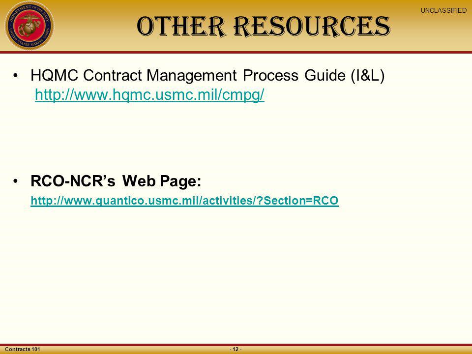Other Resources HQMC Contract Management Process Guide (I&L)   RCO-NCR's Web Page: