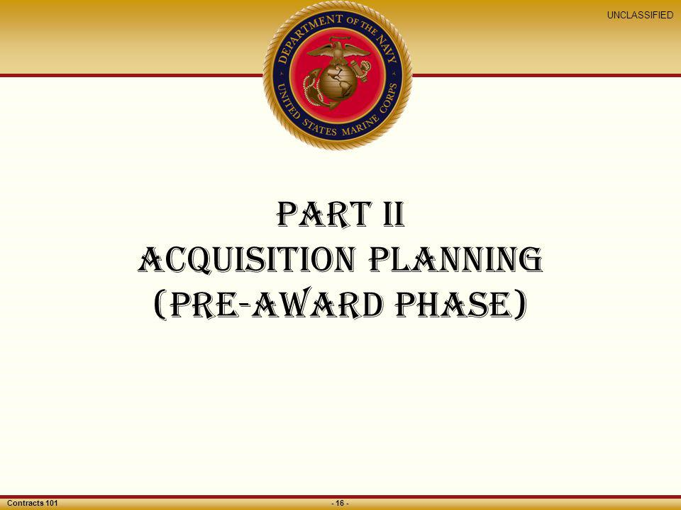Part II ACQUISITION Planning (pre-award phase)