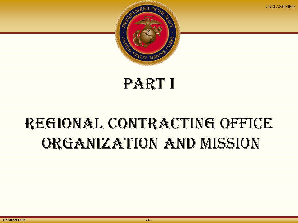 Part I Regional Contracting Office organization and mission