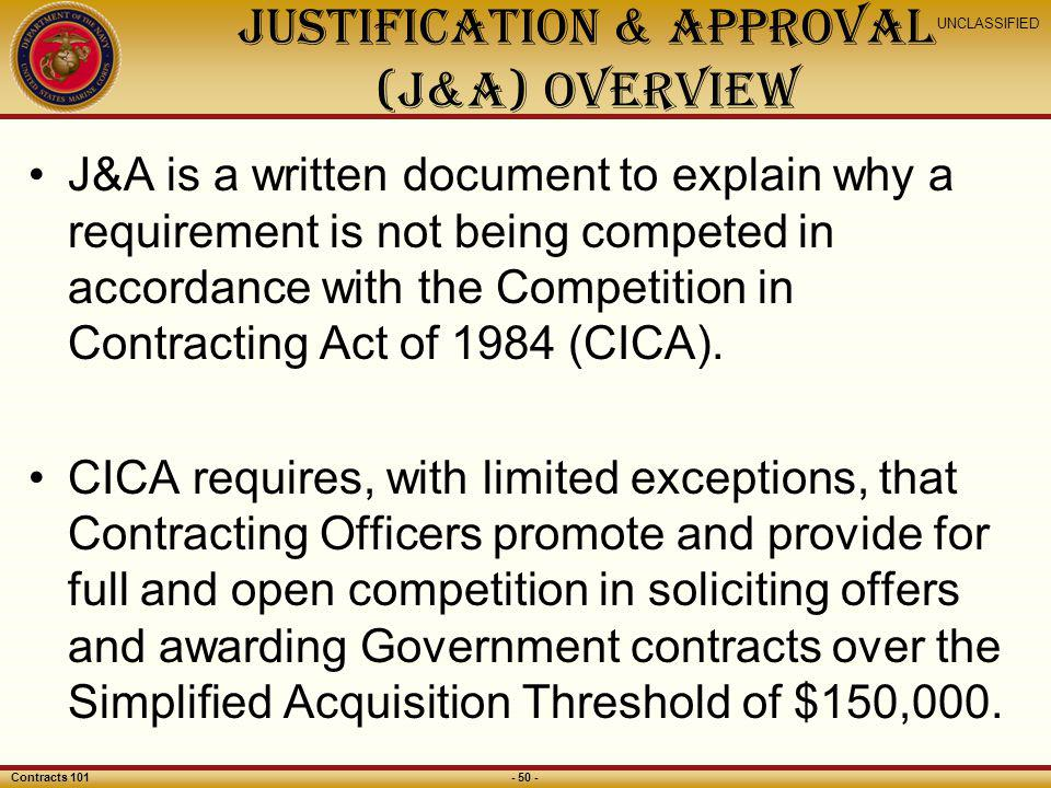 JUSTIFICATION & APPROVAL (J&A) Overview